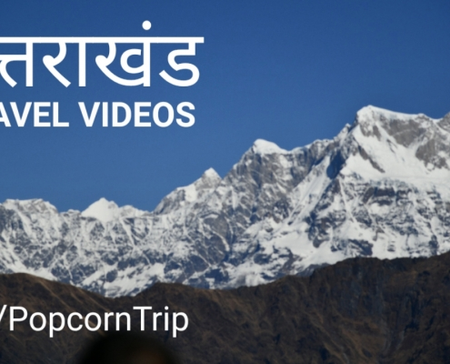Explore Uttarakhand with PopcornTrip